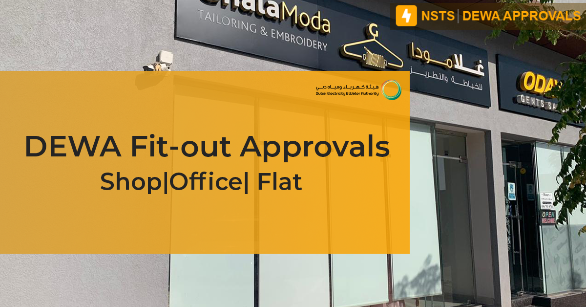 Dewa Fit-Out approvals for Shop's/Office's/Flat's